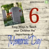 Do your kids know the reason we celebrate Memorial Day? poweroffamilies.com