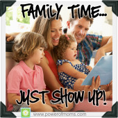 Family time is sacred time. www.poweroffamilies.com