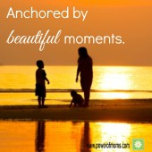 Anchored by Beautiful Moments