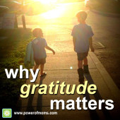 Ever feel at your breaking point? See how gratitude helped one mother who was there. www.poweroffamilies.com