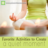 Seven ideas to add some quiet to your day. www.poweroffamilies.com