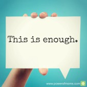 "In which areas of your life do you need to say of your efforts, ""It is enough?"" www.poweroffamilies.com"