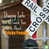 Three strategies your children can use against potentially dangers people. www.poweroffamilies.com