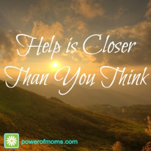 help closer than you think